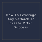 leervage setbacks for more success